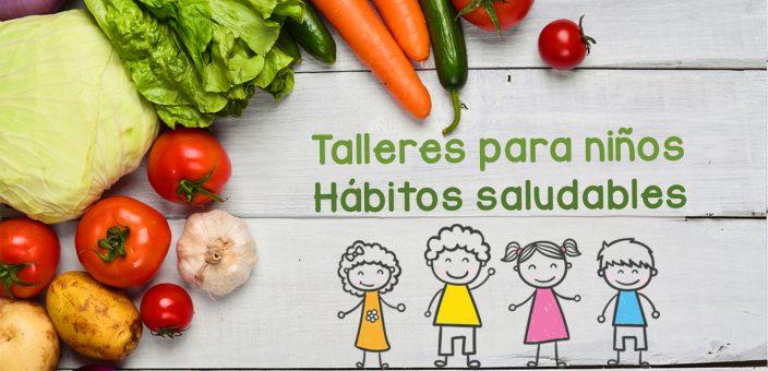 Taller gratuito para niños sobre hábitos saludables